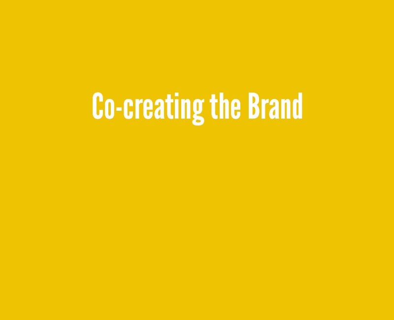 Co-creating Your Brand
